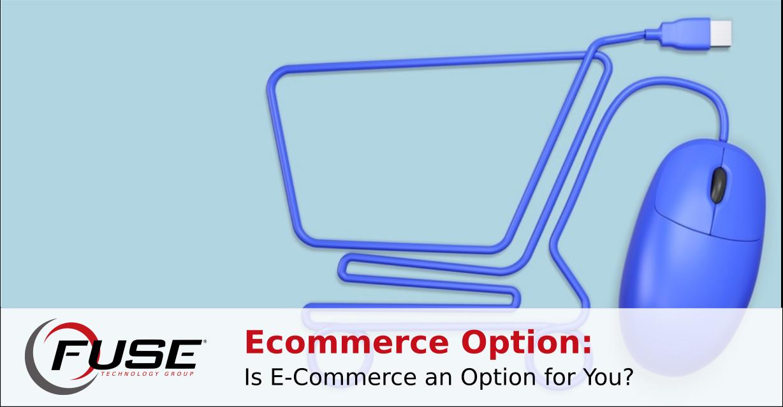 https://fusetg.com/wp-content/uploads/2018/08/ecommerce_option-1.png