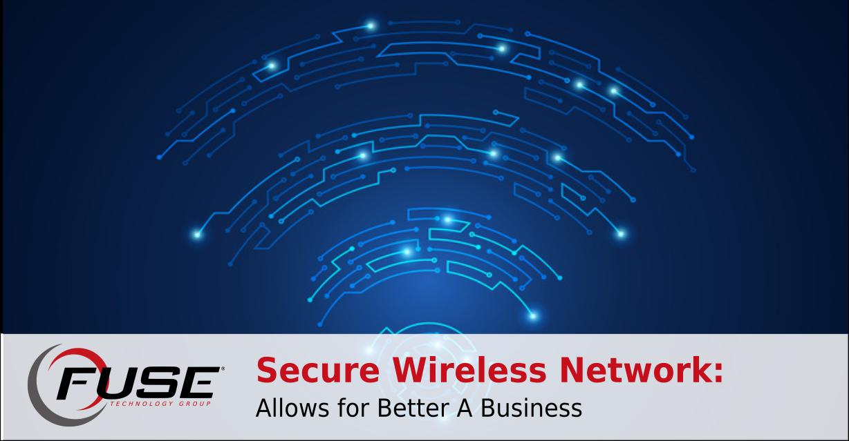 https://fusetg.com/wp-content/uploads/2018/11/secure_wireless_better-1.png