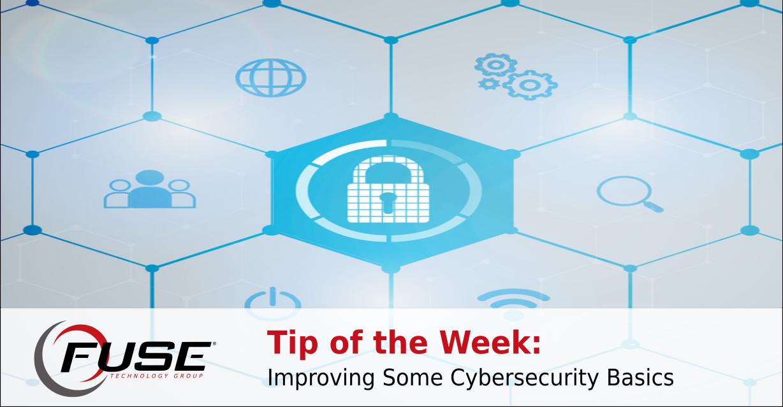 https://fusetg.com/wp-content/uploads/2018/11/totw_improve_cybersecurity_basics-1.png