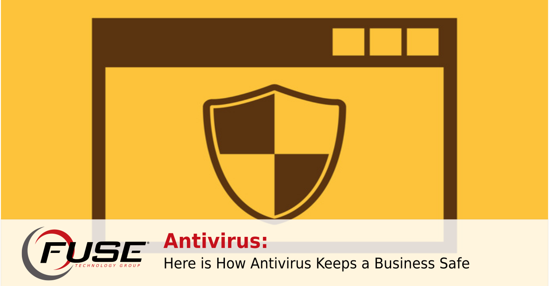 https://fusetg.com/wp-content/uploads/2018/12/antivirus_keeps_business-1-1228x640.png