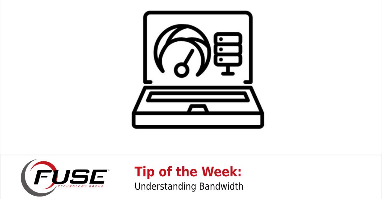 https://fusetg.com/wp-content/uploads/2019/03/understanding-bandwidth2-1-1228x640.png