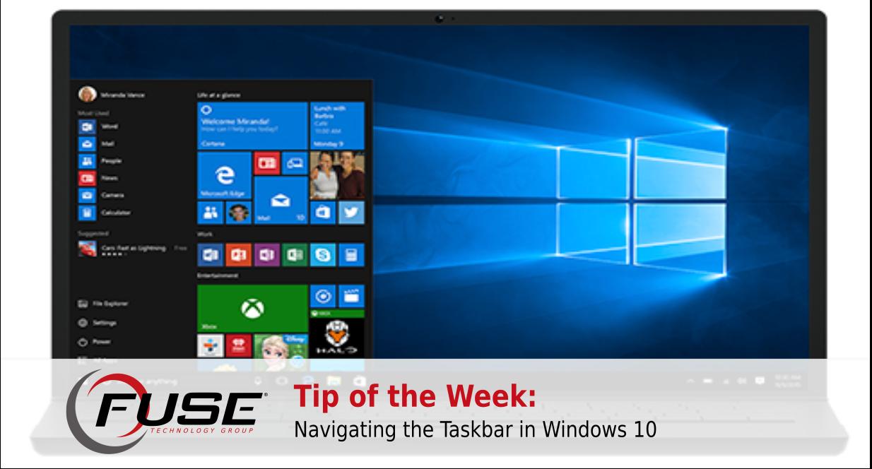 Tip of the Week: Navigating the Taskbar in Windows 10